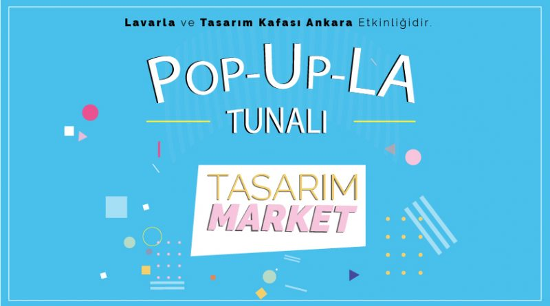 x Pop Up La – Tasarım Market