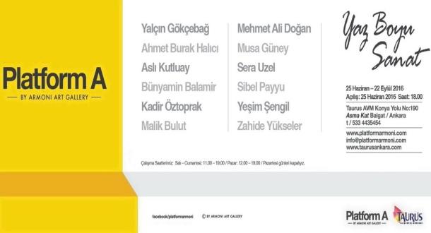 """x Platform A """"Yaz Boyu Sanat"""" Sergisi Taurus AVM - Haziran 2016 10:46"""