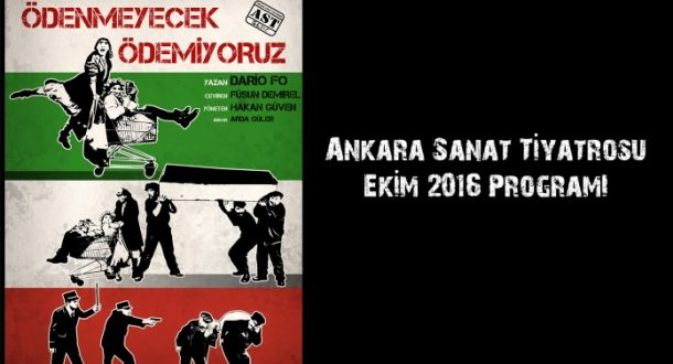 Ankara Sanat Tiyatrosu Ekim Programı - 19 Ekim 2016 14:03