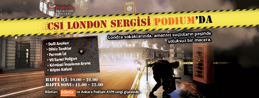 x CSI London Sergisi Ankara - Temmuz 2017 12:58