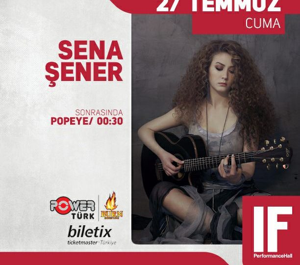 Sena Şener – IF Performance Hall